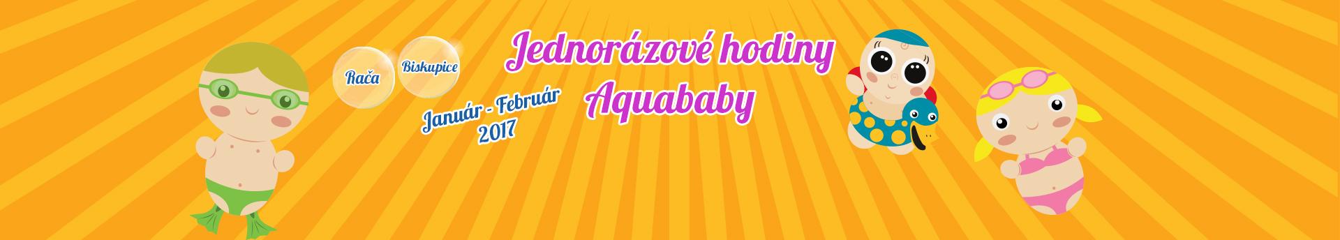 Jednorázové Aquababy  2017