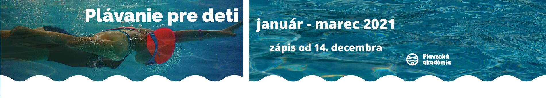 Plávanie pre deti JANUÁR - MAREC 2021